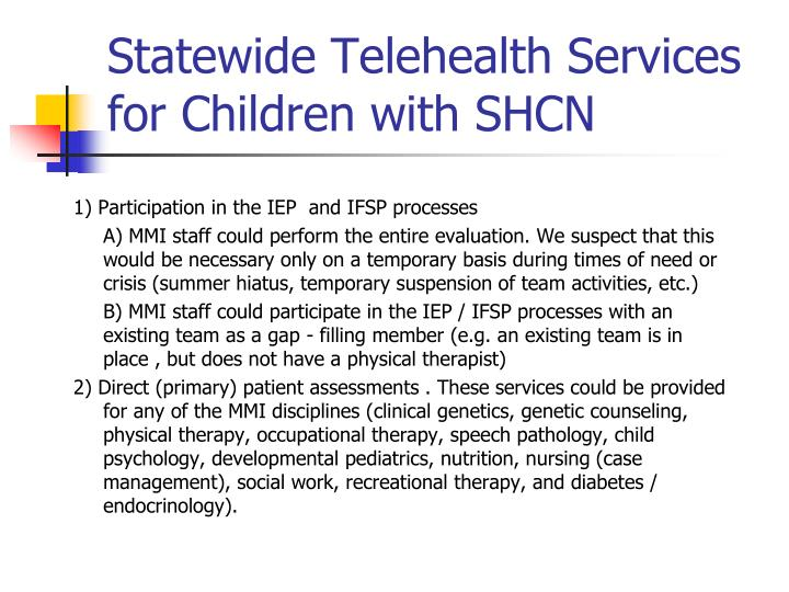 Statewide Telehealth Services for Children with SHCN
