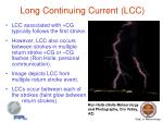 long continuing current lcc