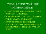 cuba s first war for independence