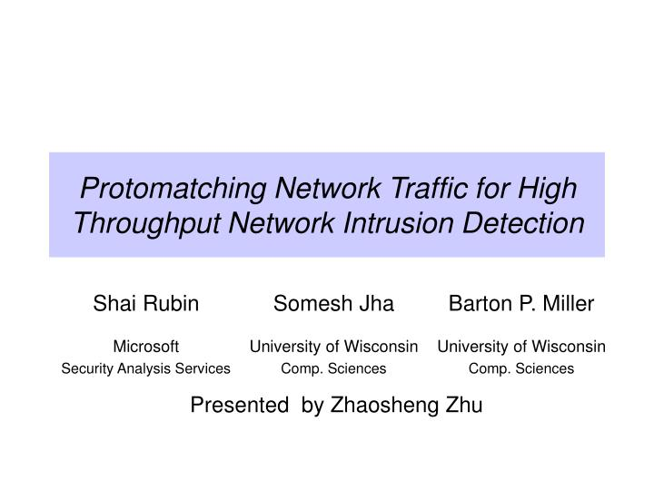 protomatching network traffic for high throughput network intrusion detection n.
