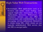 high value web transactions