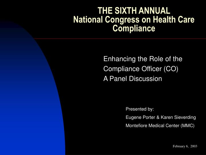 the sixth annual national congress on health care compliance n.