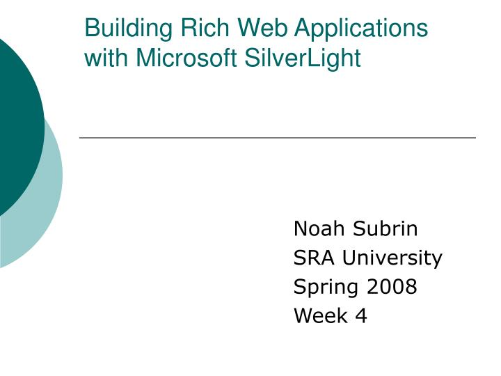 building rich web applications with microsoft silverlight n.