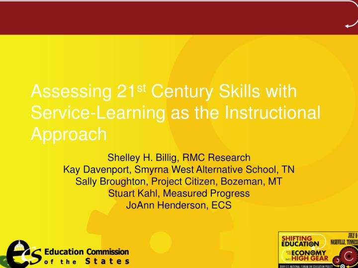 assessing 21 st century skills with service learning as the instructional approach n.