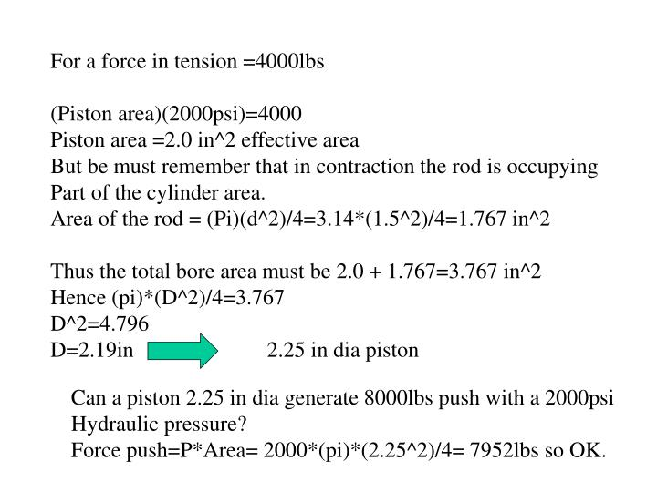 For a force in tension =4000lbs
