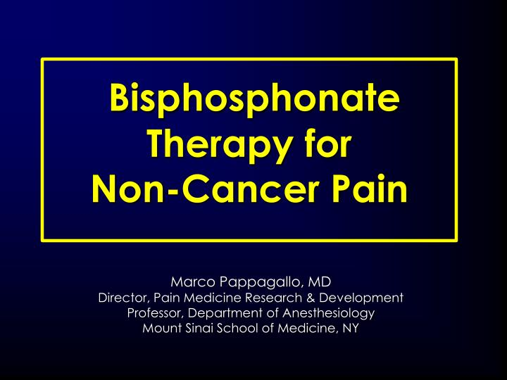 Bisphosphonate therapy for non cancer pain