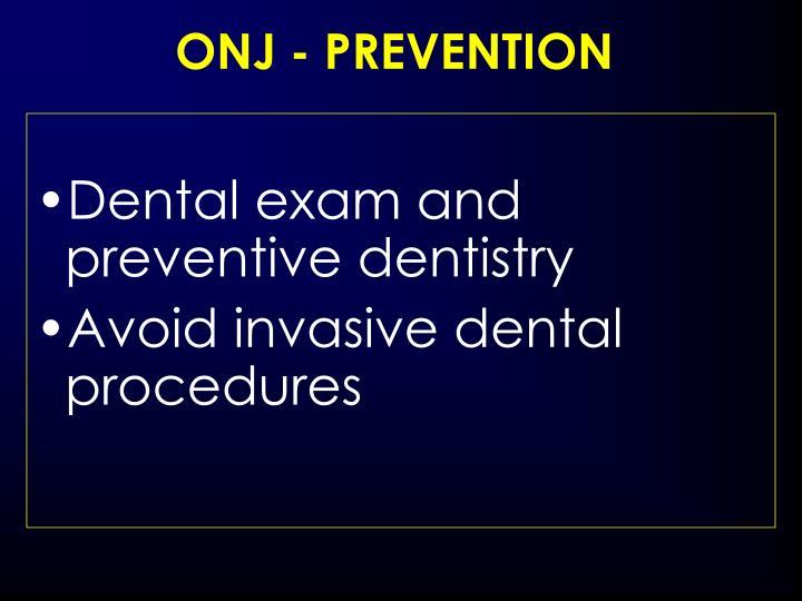 ONJ - PREVENTION