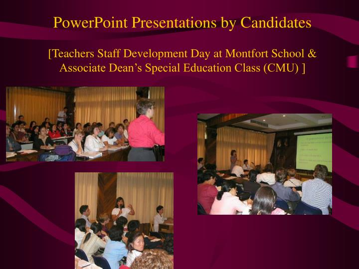 PowerPoint Presentations by Candidates