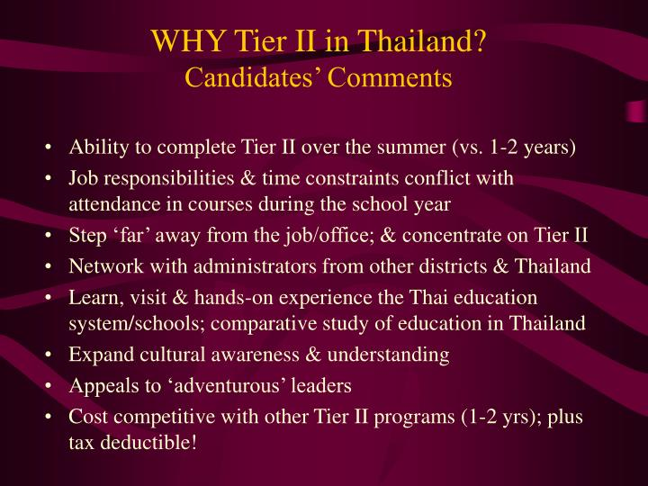 WHY Tier II in Thailand?