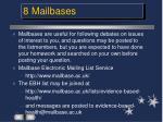 8 mailbases