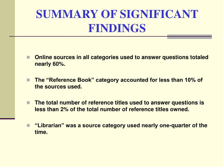 SUMMARY OF SIGNIFICANT FINDINGS