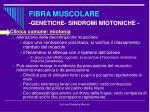fibra muscolare genetiche sindromi miotoniche