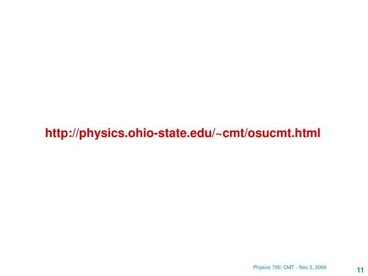 http://physics.ohio-state.edu/~cmt/osucmt.html