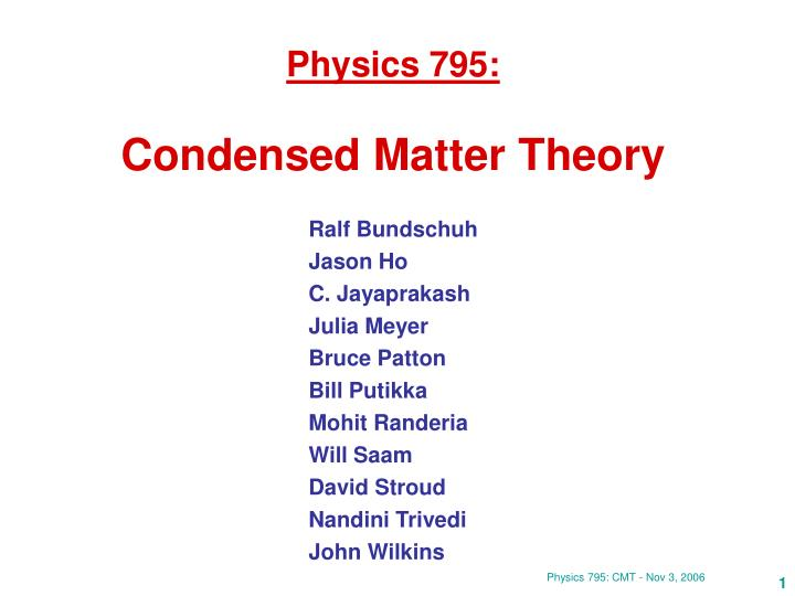 Physics 795 condensed matter theory
