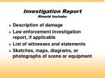 investigation report should include