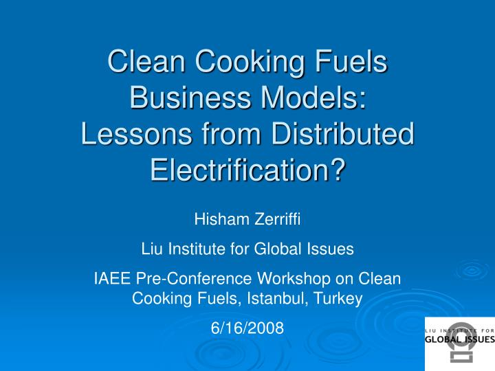 Clean cooking fuels business models lessons from distributed electrification
