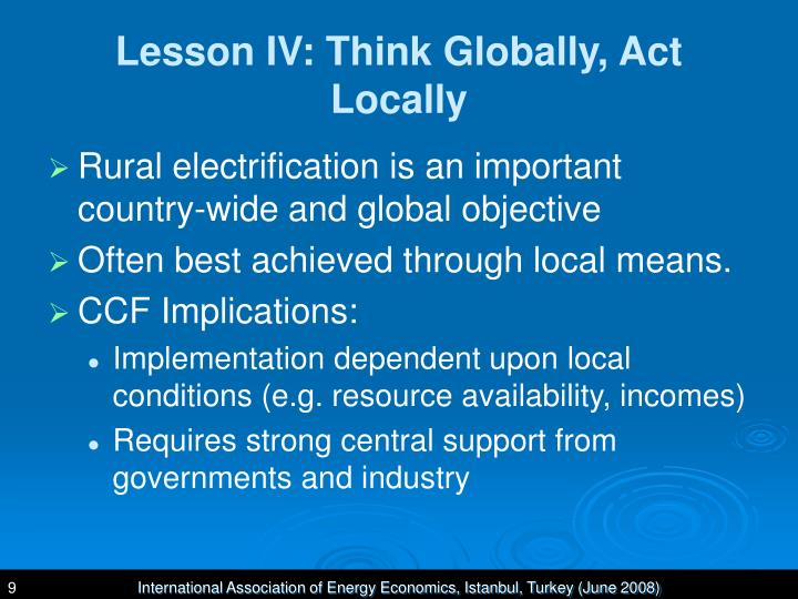 Lesson IV: Think Globally, Act Locally