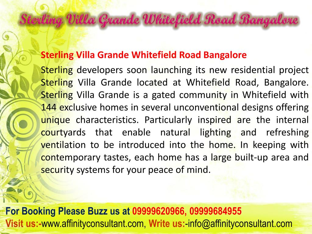 Sterling Villa Grande Whitefield Road Bangalore