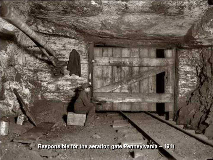 Responsible for the aeration gate Pennsylvania – 1911