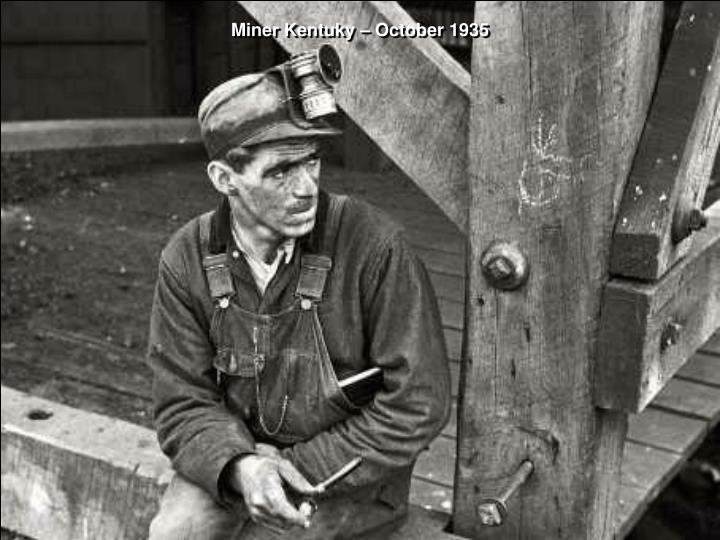 Miner Kentuky – October 1935