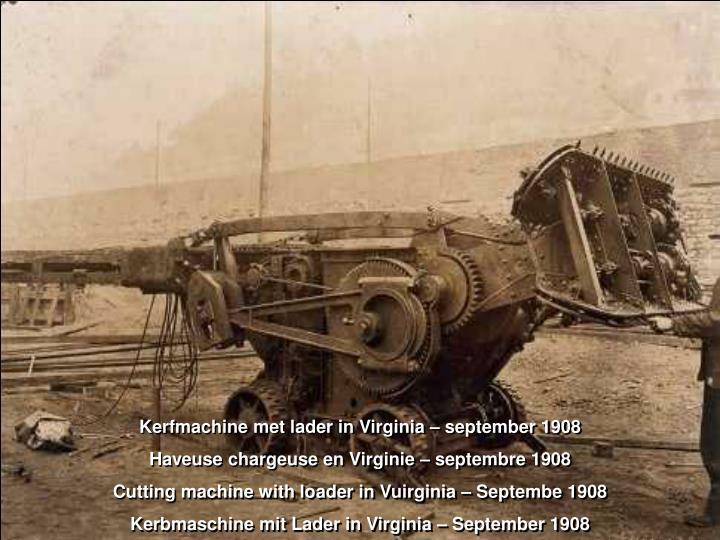 Kerfmachine met lader in Virginia – september 1908