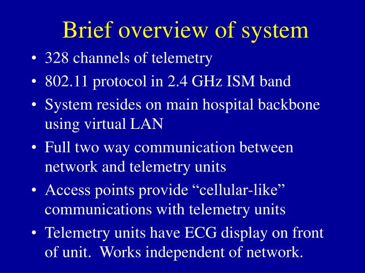 Brief overview of system