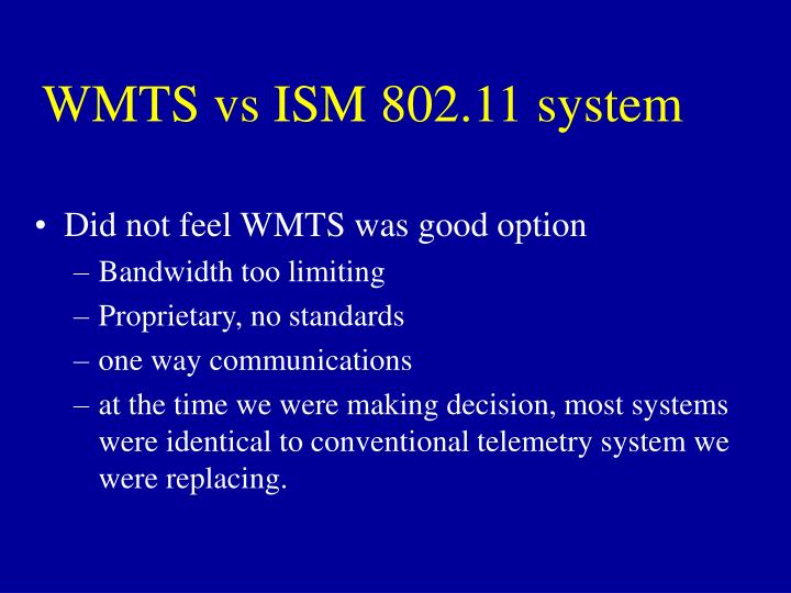 WMTS vs ISM 802.11 system