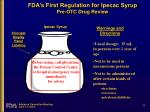 fda s first regulation for ipecac syrup pre otc drug review1