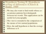 hypothesis testing ii hypothesis testing of differences church hanks 1989