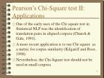 pearson s chi square test ii applications