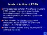 mode of action of pban
