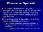 pheromone synthesis