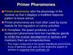 primer pheromones