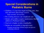 special considerations in pediatric burns