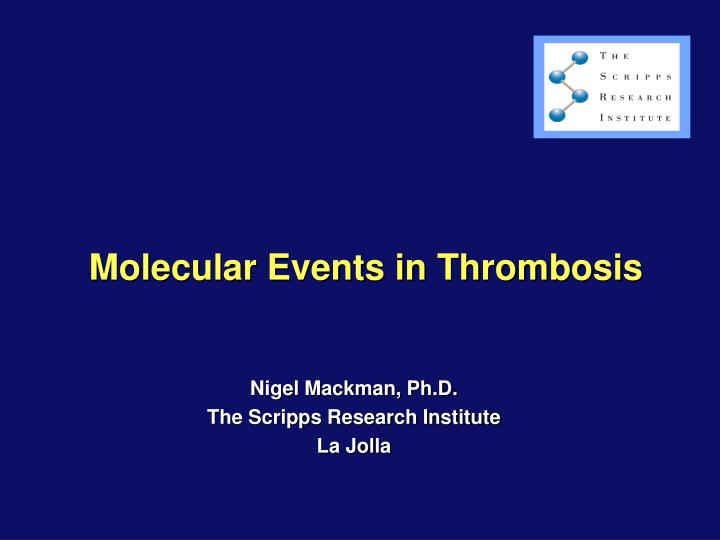 molecular events in thrombosis n.