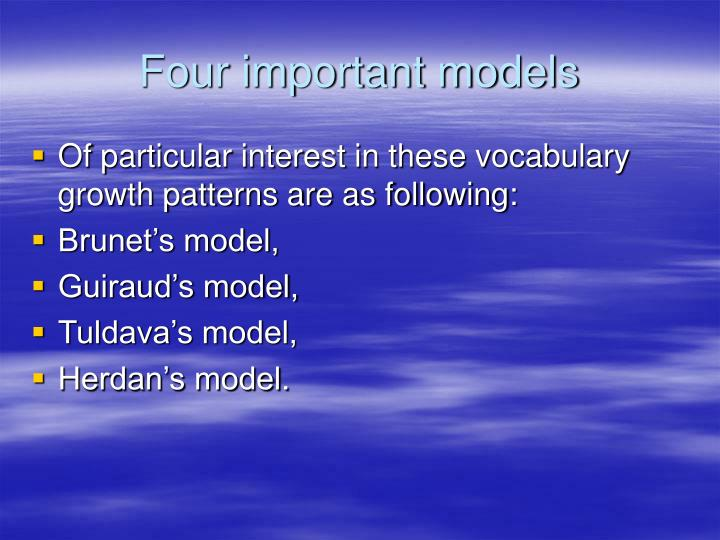 Four important models