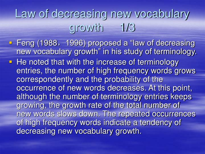 Law of decreasing new vocabulary growth     1/3