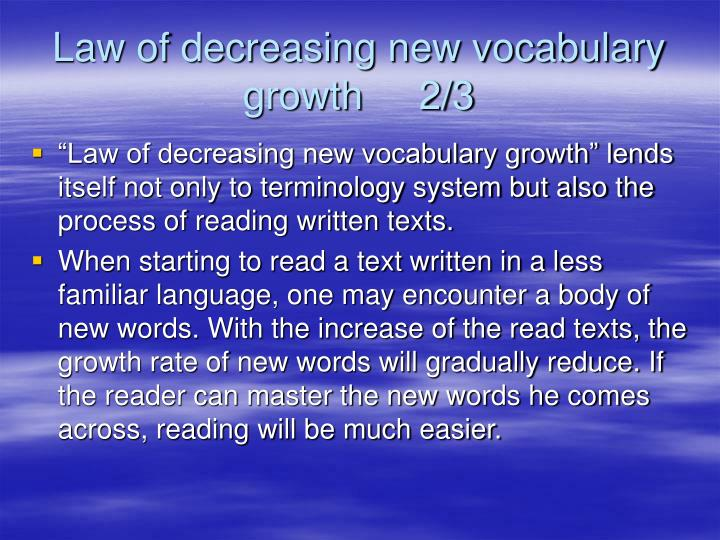 Law of decreasing new vocabulary growth     2/3