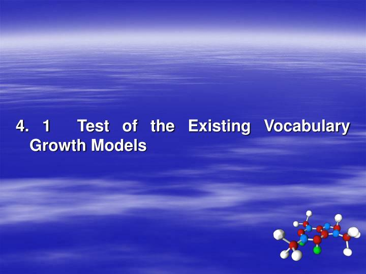 4. 1  Test of the Existing Vocabulary Growth Models