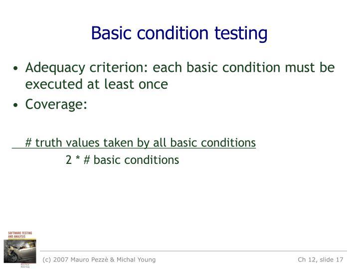 Basic condition testing