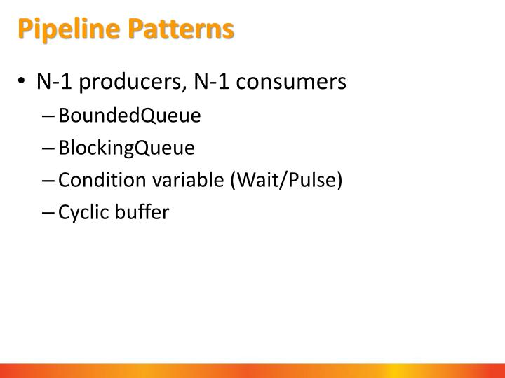 Pipeline Patterns