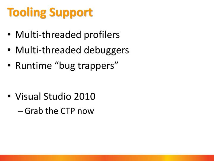 Tooling Support