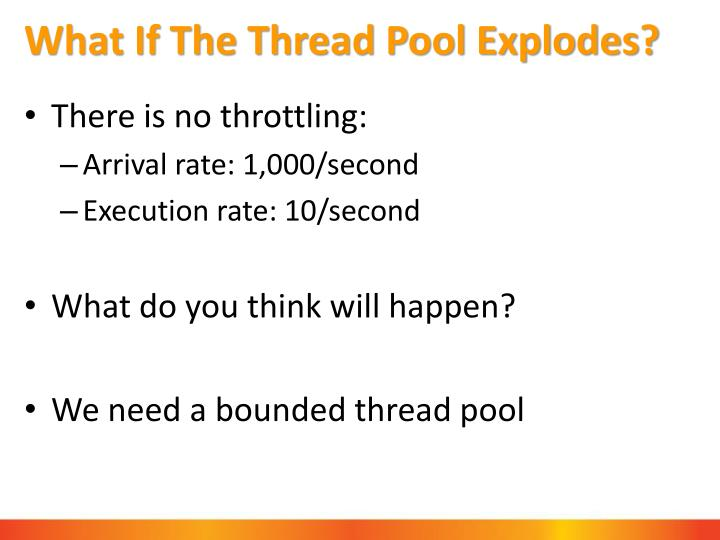 What If The Thread Pool Explodes?