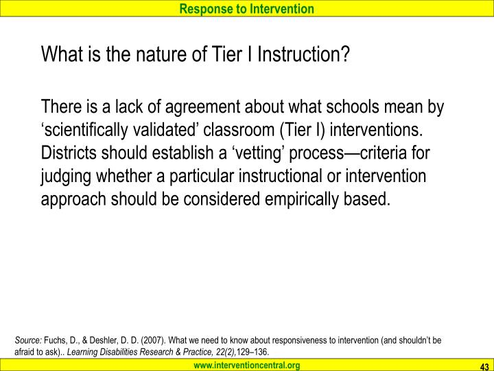 What is the nature of Tier I Instruction?