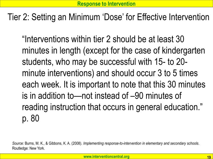 Tier 2: Setting an Minimum 'Dose' for Effective Intervention