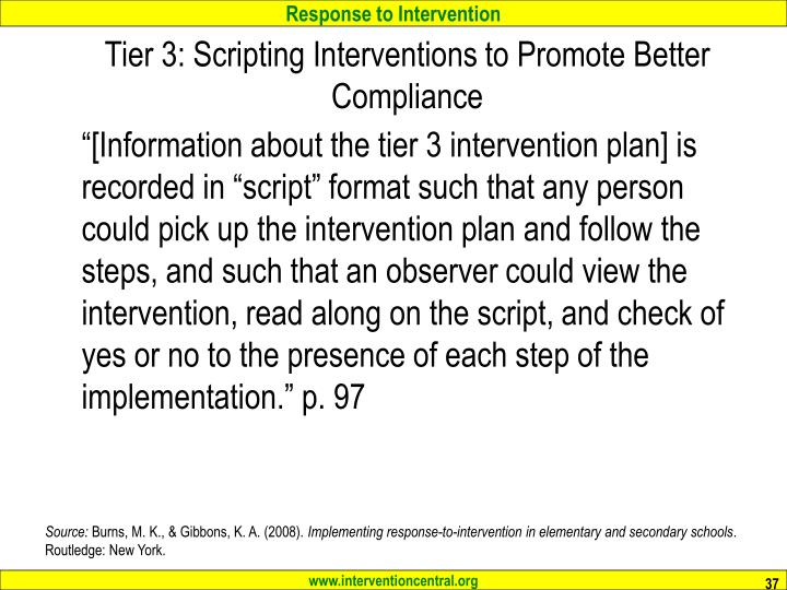Tier 3: Scripting Interventions to Promote Better Compliance