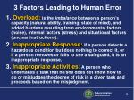 3 factors leading to human error