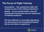 the focus of flight training