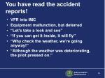 you have read the accident reports