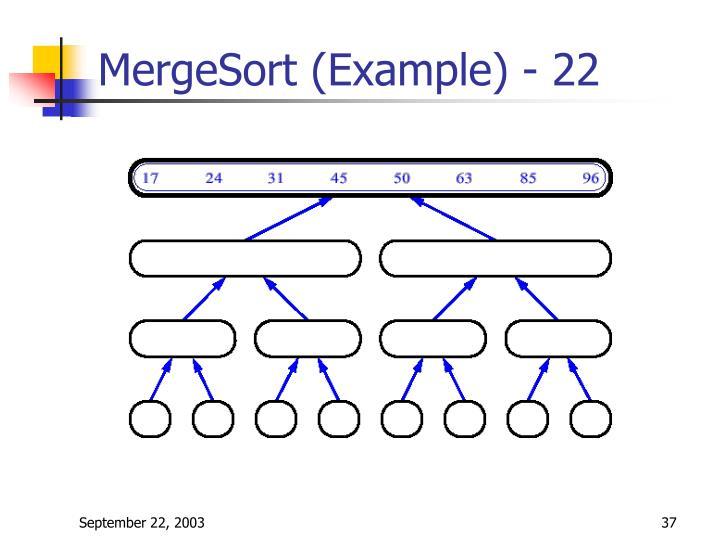 MergeSort (Example) - 22